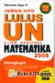 Jurus Jitu UN Matematika 2008 SMA/MA
