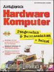 Antigaptek Hardware Komputer