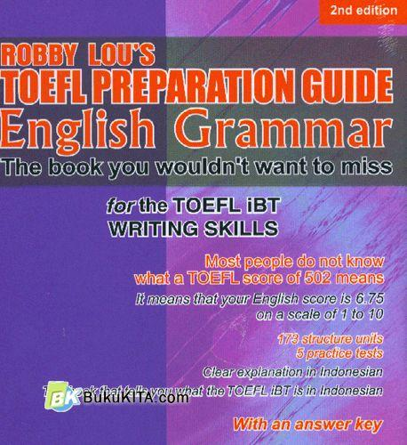 Cover Depan Buku Robby Lou's TOEFL Preparation Guide English Grammar (New2nd edition)