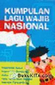 Kumpulan Lagu Wajib Nasional