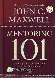 Mentoring 101 : Hal-Hal Yang Harus Diketahui Oleh Para Pemimpin (HC)