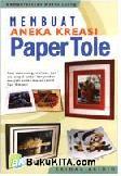 Membuat Aneka Kreasi Paper Tole