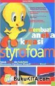Membuat Aneka Kreasi Styrofoam
