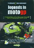 Legends In Motogp (Biographies of The Greatest MotoGP World Champions of All Time)