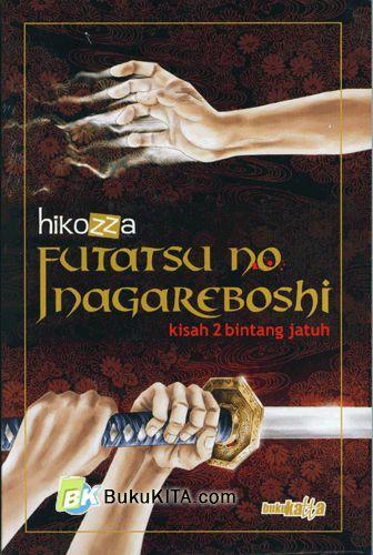 Cover Buku Futatsu No Nagareboshi : Kisah 2 Bintang Jatuh