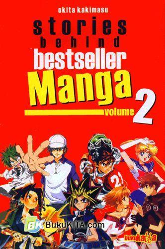 Cover Buku Stories Behind Bestseller Manga Vol.2