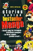 Stories Behind Bestseller Manga vol 1