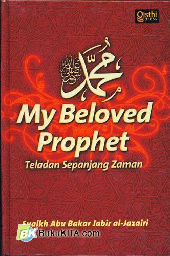 Cover Buku My Beloved Prophet : Teladan Sepanjang Zaman