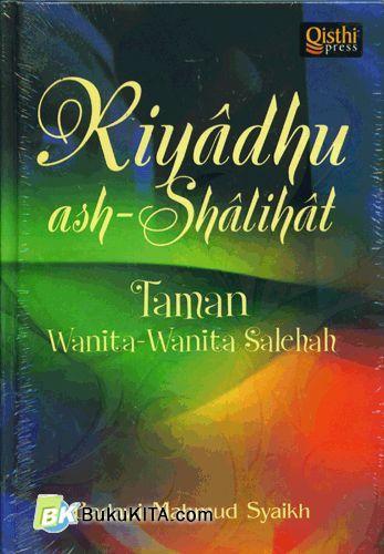Cover Buku Riyadhu Ash-Shalihat : Taman Wanita-Wanita Salehah