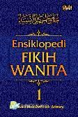 Ensiklopedi Fikih Wanita #1