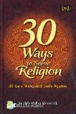 30 Ways to Serve Religion : 30 Cara Mengabdi pada Agama