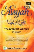 Aisyah : The Greatest Woman in Islam (Soft Cover)