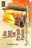 Lilin Yang Tak Pernah Padam (Biografi Para Ulama Salafi)