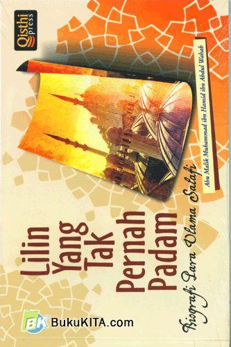 Cover Buku Lilin Yang Tak Pernah Padam (Biografi Para Ulama Salafi)