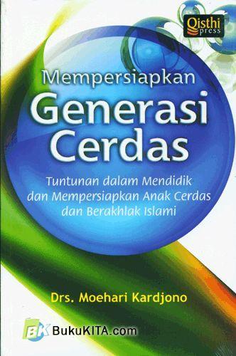 Cover Buku Mempersiapkan Generasi Cerdas