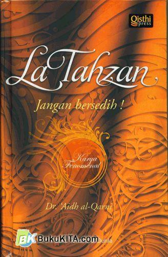 Cover Buku La Tahzan : Jangan Bersedih!