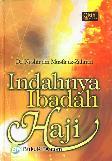 Indahnya Ibadah Haji (Hard Cover)