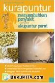 Kurapuntur; Menyembuhkan Penyakit dengan Akupuntur Perut