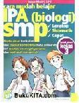 Cara mudah belajar IPA (biologi) SMP Kelas 3
