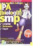 Cara mudah belajar IPA (biologi) SMP untuk Siswa Kelas 2