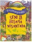 Ensiklopedia Seni dan Budaya Nusantara