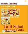 Yummy and Tasty: Tajil Sehat Rendah Gula - Low Sugar Food