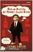 Bocah Muslim di Negeri James Bond
