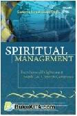 SPIRITUAL MANAGEMENT : From Personal Enlightenment Towards God Corporate Governance