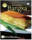 Weekend Fun Cooking: Jajanan Kaki Lima Khas Bangka