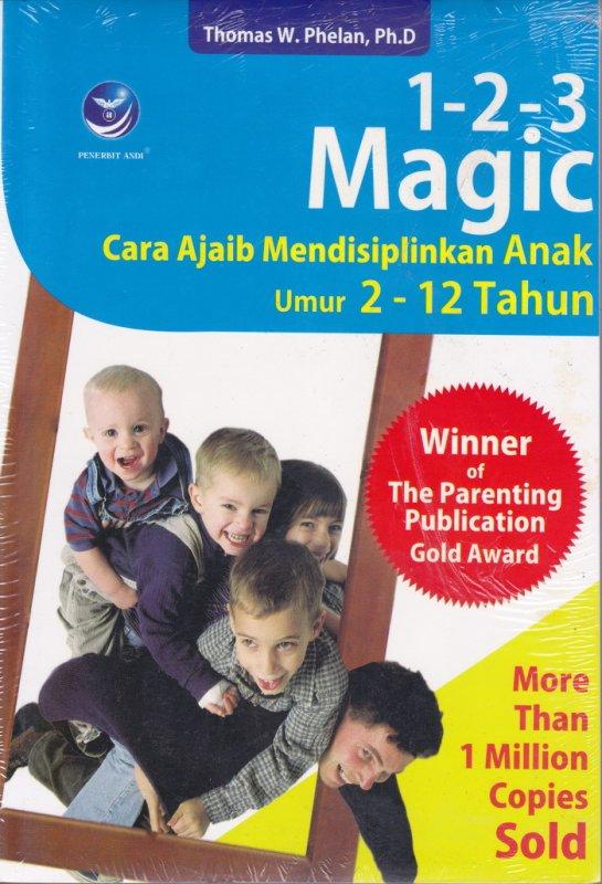 Cover Buku 1-2-3 MAGIC - CARA AJAIB MENDISIPLINKAN ANAK UMUR 2 - 12 TAHUN (Disc 50%)