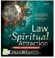Law of Spiritual Attraction : Prinsip Sukses Beyong LoA