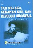 TAN MALAKA, Gerakan Kiri, dan Revolusi Indonesia #2