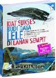 Cover Buku Kiat Sukses Budi Daya Lele di Lahan Sempit