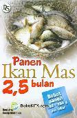Panen Ikan Mas 2,5 bulan (Bobot panen 180-200 g per ekor)