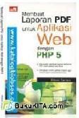 Membuat Laporan PDF untuk Aplikasi Web dengan PHP 5