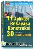 11 Aplikasi Rekayasa Kontruksi 3D dengan SAP 2000
