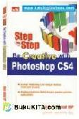Step By Step Be Creative With Photoshop CS4