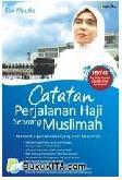 Catatan Perjalanan Haji Seorang Muslimah