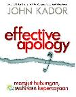 Effective Apology: Merajut Hubungan, Memulihkan Kepercayaan