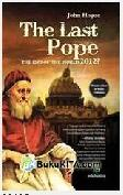 The Last Pope : The End of The Word 2012?
