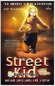 Street Kid : Survival Story Gadis Cilik 3 Tahun