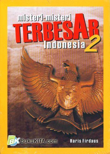 Cover Buku Misteri-Misteri Terbesar Indonesia #2