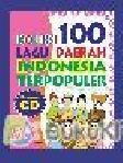 Koleksi 100 Lagu Daerah Indonesia Populer
