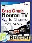 Cara gratis Nonton TV World Channel