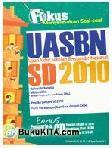 Fokus Menyelesaikan Soal-soal UASBN SD 2010