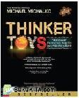 Thinker Toys : Handbook Permainan Berpikir para Pebisnis Kreatif