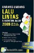 Undang-Undang Lalu lintas dan angkutan Jalan 2009 (UU No. 22 Tahun 2009)