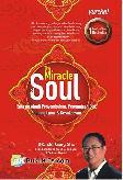 The Miracle of Soul : Rahasia Abadi Penyembuhan, Peremajaan Diri, Panjang Umur & Kesuksesan