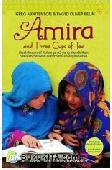 Amira and Three Cups of Tea : Kisah Inspiratif Keluarga AS yang Mendirikan Sekolah-Sekolah di Perbatasan Afghanistan