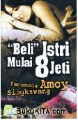 Beli Istri Mulai 8 Jeti : Fenomena Amoy Singkawang